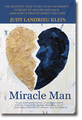 MIRACLE MAN by Judy Landrieu Klein