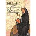 PILLARS OF FAITH (CELTIC SAINTS)