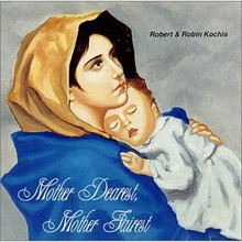 MOTHER DEAREST, MOTHER FAIREST VOL.1 by Robert & Robin Kochis