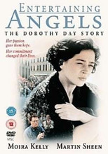 ENTERTAINING ANGELS (THE DOROTHY DAY STORY)