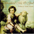 SHEPHERD ME, OH GOD by Robert & Robin Kochis