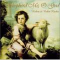 SHEPHERD ME, OH GOD by Robert & Robin Kochis