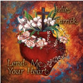 LEND ME YOUR HEART by Julie Carrick