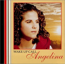 WAKE UP CALL BY Angelina