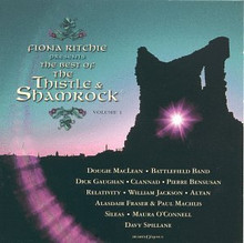 THE BEST OF THE THISTLE & SHAMROCK by Fiona Ritchie