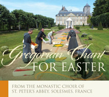 GREGORIAN CHANT - EASTER  by The  Monastic Choir of  St. Peter'S  Abby,Solesmes France