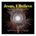 JESUS, I BELIEVE  - Mediugorje