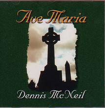 AVE MARIA by Dennis McNiel