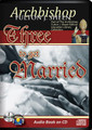 THREE TO GET MARRIED by Archbishop Fulton J Sheen