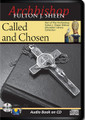 CALLED AND CHOSEN by Archbishop Fulton J Sheen