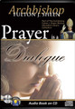 PRAYER IS A DIALOGUE by Archbishop Fulton J Sheen