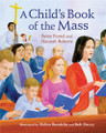 A CHILD'S BOOK OF THE MASS