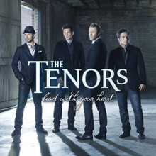 Lead With Your Heart by The Tenors