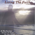 LIVING THE FAITH by Al Barbarino