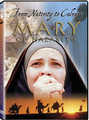 MARY OF NAZARETH - From the Nativity to Calvary -DVD