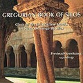 GREGORIAN BOOK OF SILOS by Benedictine Monks