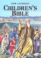NEW CATHOLIC CHILDREN'S BIBLE - CHILDREN BOOK
