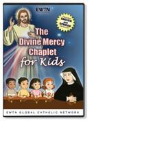 THE DIVINE MERCY CHAPLET FOR KIDS - EWTN -DVD