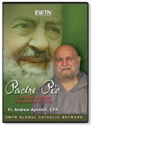 PADRE PIO: PRIEST WHO BORE THE WOUNDS - EWTN - DVD