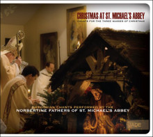 CHRISTMAS AT ST MICHAEL'S ABBEY by  Norbertine Fathers of St. Michael's Abbey
