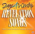 SONGS 4 WORSHIP - REVELATION SONGS by Various Artist