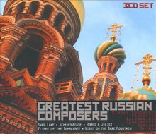 GREATEST RUSSIAN COMPOSERS - 3CD SET