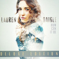 HOW CAN IT BE by Lauren Daigle -Deluxe Edition