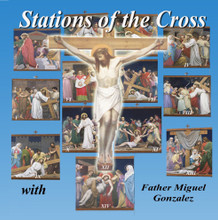 TRADITIONAL STATIONS OF THE CROSS by Fr. Miguel Gonzales