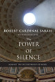 THE POWER OF SILENCE - Book by Robert Cardinal Sarah with Nicolas Diat