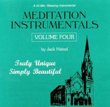 MEDITATION INSTRUMENTALS -  VOL. 4 by Jack Heinzl