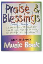 PRAISE & BLESSINGS SHEET MUSIC BOOK by Monica Brown