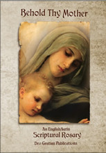 BEHOLD THY MOTHER - AN ENGLISH/LATIN SCRIPTURAL ROSARY - BOOK
