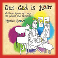 OUR GOD IS NEAR SHEET MUSIC by Monica Brown
