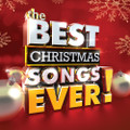 THE BEST CHRISTMAS SONGS EVER! by  Various