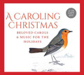 A CAROLING CHRISTMAS - 2 CD GIFT SET - by Gloriae Dei Cantores