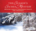 THE SEASON'S SACRED MYSTERY - 2 CD GIFT SET - by Gloriae Dei Cantores