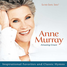 AMAZING GRACE by Anne Murray