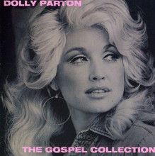 THE GOSPEL COLLECTION by Dolly Parton