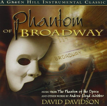 PHANTOM OF BROADWAY featuring David Davidson
