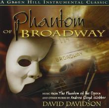PHANTOM OF BROADWAY featuring David Davidson