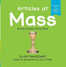 ARTICLES AT MASS - Roman Catholic Picture Book by Ellen Tomaszewski