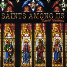 SAINTS AMONG US - Instrumental - by David Phillips