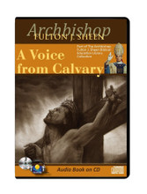 A VOICE FROM CALVARY-CD SET- by Archbishop Fulton J Sheen