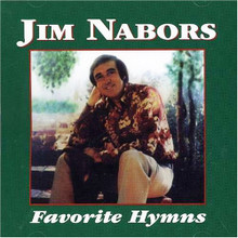FAVORITE HYMNS by Jim Nabors