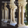 GREGORIAN CHANT - FROM SILENCE TO LIGHT by Benedictine Monks