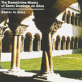 GREGORIAN CHANT - EASTER IN SILOS by Benedictine Monks