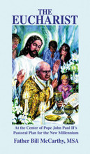 THE EUCHARIST by Fr. Bill McCarthy,MSA - Softcover Book