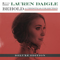 BEHOLD DELUXE - Christmas Collection by Lauren Daigle