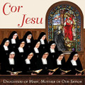 COR JESU by The Daughters of Mary,Mother of Our Savior