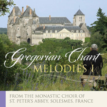 GREGORIAN CHANT MELODIES VOLUME I by Solesmes Monastic Choir of the Abbey of St. Peter